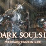 Dark Souls 3 Multiplayer Guide: How To Survive An Invasion And Succeed As An Invader