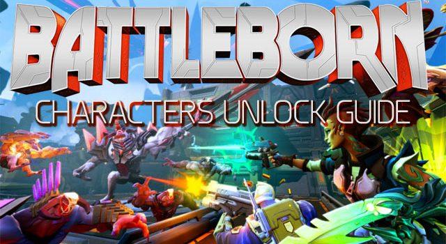 Battleborn Characters Unlock Guide