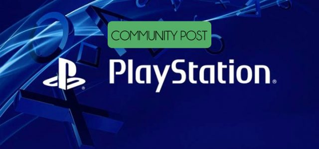 COMMUNITY POST: PlayStation 5 in 2018? Sure, why not!