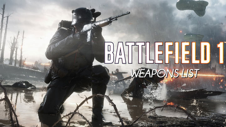 Battlefield 1 weapons list: All stats and unlock details