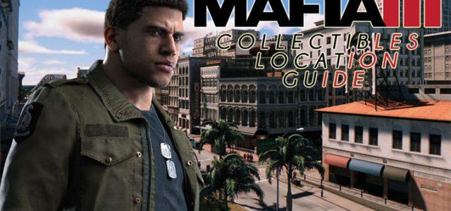 Mafia 3 Collectibles Location Guide